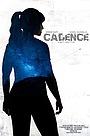 Фільм «Cadence» (2020)