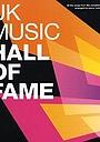 Сериал «UK Music Hall of Fame» (2004 – 2006)
