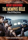 Фильм «History Rediscovered: The Memphis Belle» (2011)