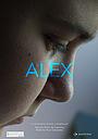 Фильм «Siempre fui Alex» (2016)
