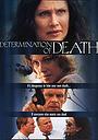 Фильм «Determination of Death» (2002)