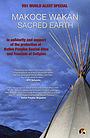 Фильм «Sacred Earth: Makoce Wakan» (1993)