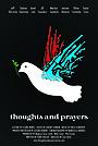 Фильм «Thoughts and Prayers» (2019)