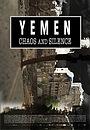 Фильм «Yemen, Chaos and Silence» (2018)