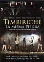 Фільм «Timbiriche: La misma piedra» (2008)