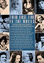 Фильм «Their First Time in the Movies» (2001)