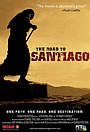 Фильм «The Road to Santiago»