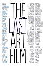 Фільм «The Last Art Film» (2012)