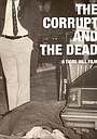 Фильм «The Corrupt and The Dead: Tales of the Philly Underworld»