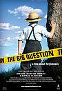 Фільм «The Big Question» (2009)