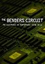 Фільм «The Benders Circuit»