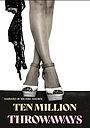 Фильм «Ten Million Throwaways»