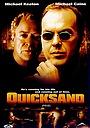Фільм «Сипкі піски» (2002)