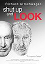 Фильм «Shut Up and Look» (2012)