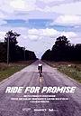 Фільм «Ride for Promise» (2018)