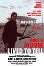 Фільм «Made a Movie, Lived to Tell» (2018)