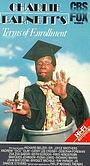Фильм «Charlie Barnett's Terms of Enrollment» (1986)