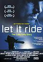 Фильм «Let It Ride» (2006)