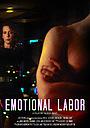 Фільм «Emotional Labor»