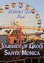 Фильм «Journey of Groo: Santa Monica» (2018)