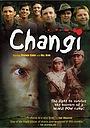 Сериал «Чанги» (2001)