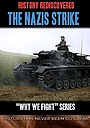 Фільм «History Rediscovered: The Nazis Strike» (2014)