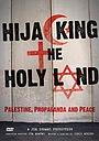 Фільм «Hijacking the Holy Land» (2009)