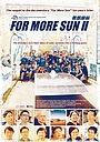 Фільм «For More Sun II» (2016)