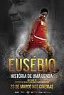 Фільм «Eusébio: História de uma Lenda» (2017)