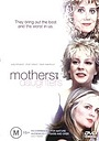 Фильм «Mothers and Daughters» (2006)