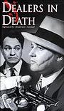 Фільм «Dealers in Death: Hollywood's Crime Wave» (1984)