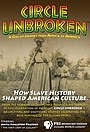 Фильм «Circle Unbroken: A Gullah Journey from Africa to America» (2014)