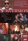 Фильм «Subversion» (1979)