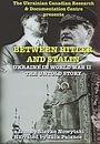 Фильм «Between Hitler and Stalin» (2003)