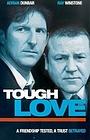 Фільм «Tough Love» (2002)