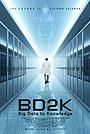 Фильм «BD2K: Big Data to Knowledge» (2019)