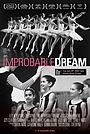Фільм «An Improbable Dream» (2016)