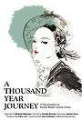 Фільм «A Thousand Year Journey» (2014)