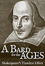 Фильм «A Bard for the Ages: Shakespeare's Timeless Effect» (2019)