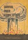 Фильм «Выживание после атомной атаки» (1951)