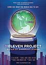 Фильм «11Eleven Project» (2012)