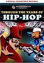 Фільм «Through the Years of Hip Hop, Vol. 1: Graffiti» (2002)