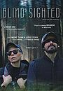 Фильм «Blind Sighted» (2020)