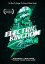 Фільм «Electric Kingdom» (2019)