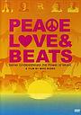Фільм «Peace Love & Beats» (2004)