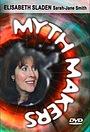 Фільм «Myth Makers Vol. 50: Elisabeth Sladen» (2000)