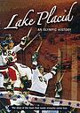 Фільм «Lake Placid: An Olympic History» (2006)
