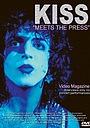 Фильм «Kiss: Meet the Press» (2011)