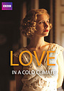 Фильм «Любовь в холодном климате» (2001)