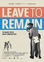 Фильм «Leave to Remain» (2020)